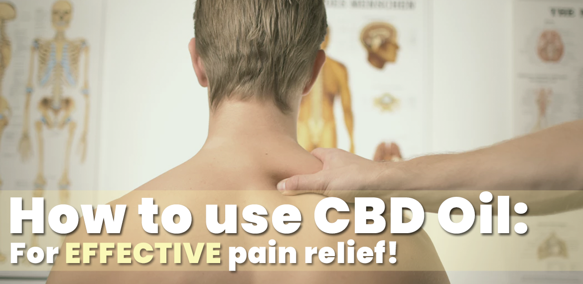 how to use cbd oil for effective pain relief