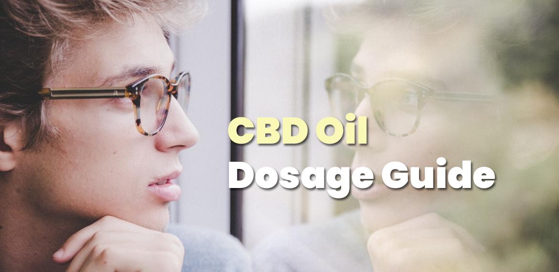 CBD Oil Dosage Guide