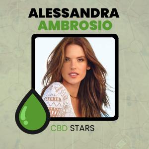CBD Celebrities - Alessandra Ambrosio takes CBD Oil