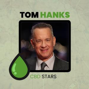 CBD Celebrities - Tom Hanks takes CBD Oil