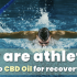 CBD Oil for recovery